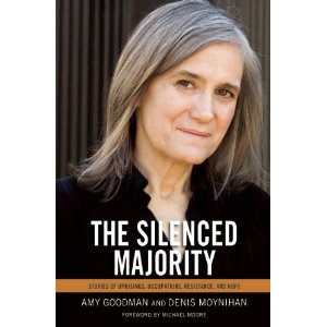 Amy Goodman The Silenced Majority