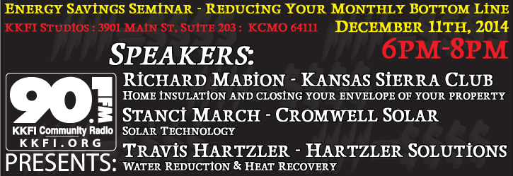 90.1 FM Energy Savings Seminar - Reducing Your Monthly Bottom Line @ 90.1FM KKFI Studios | Kansas City | Missouri | United States