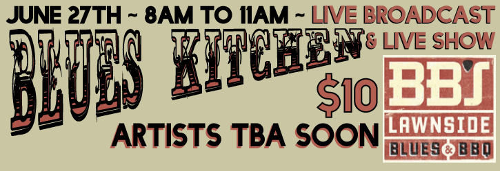 Blues Kitchen Live - Under the Big Top! @ BB's Lawnside BBQ | Kansas City | Missouri | United States
