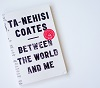 http://www.kkfi.org/wp-content/uploads/Ta-Nehisi-Coates-Between-The-World-And-Me-2c.jpg