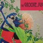 Groove Juice Special
